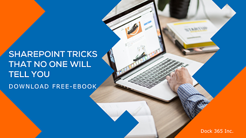 Dock 365 Free E-book - SHAREPOINT TRICKS THAT NO ONE WILL TELL YOU