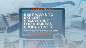 Featured Image - Dock 365 E-book - Best Ways to Exploit SharePoint for Business Productivity