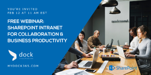 Free Webinar SharePoint Intranet for Collaboration & Business Productivity - Dock 365-1