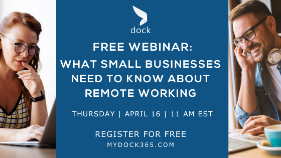 Free Webinar - What Small Businesses Need to Know About Remote Working