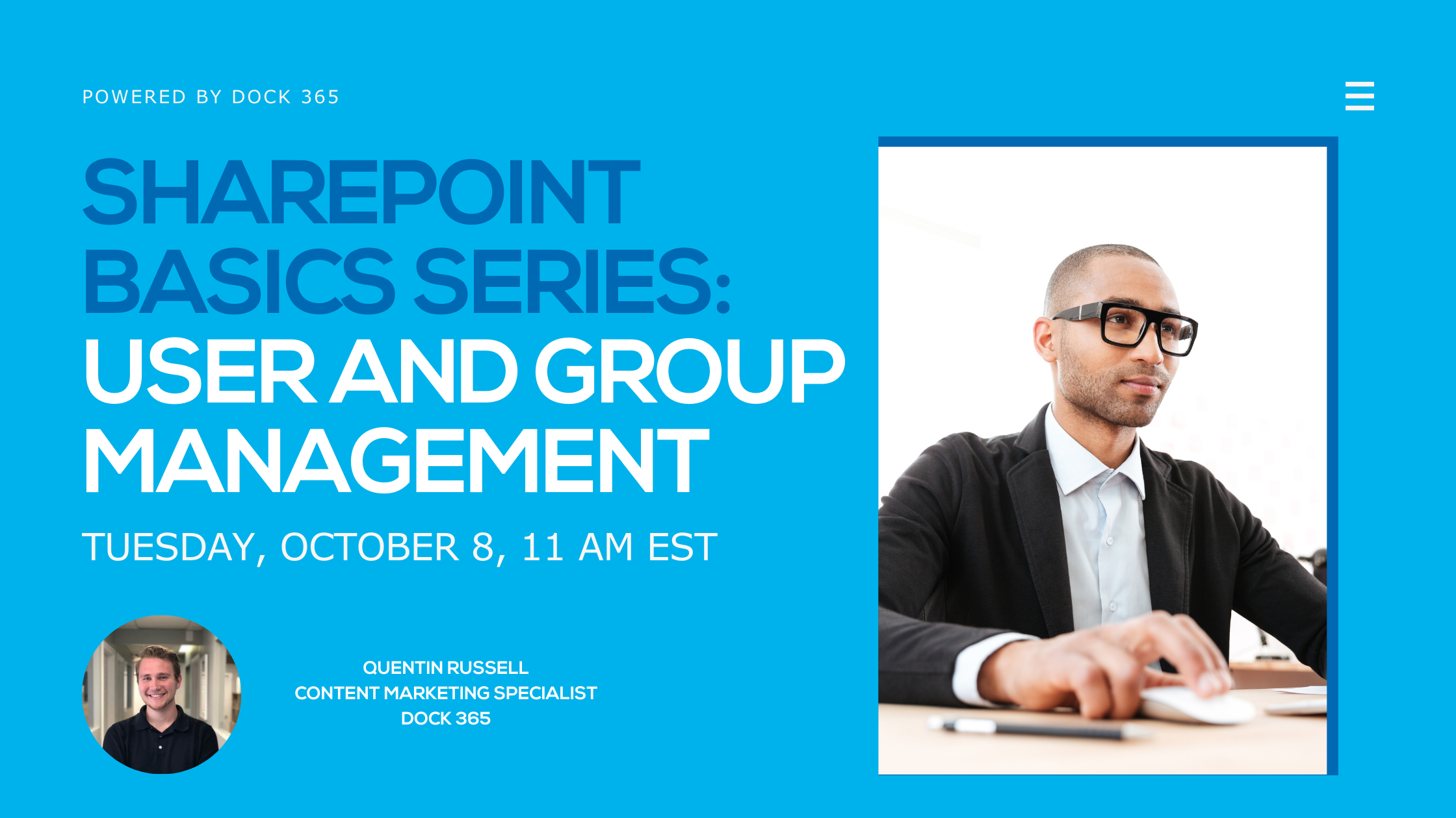 Free SharePoint Webinar - SharePoint Basics Series: User and Group Management