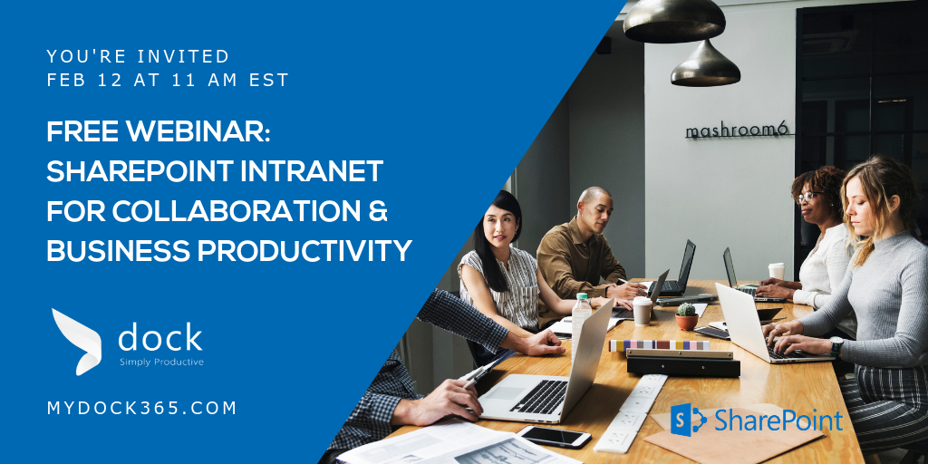 Free Webinar SharePoint Intranet for Collaboration & Business Productivity - Dock 365