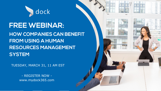 Dock 365 Free webinar - How Companies Can Benefit From Using a Human Resources System