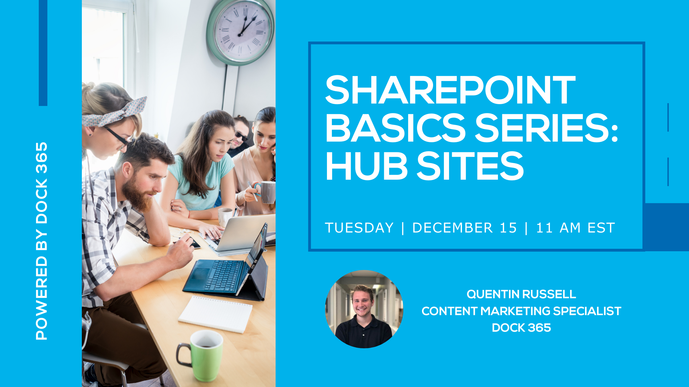 Dock 365 WEBINAR - SharePoint Basics Series: Hub Sites