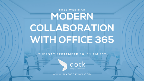 Webinar - August 27 - MODERN COLLABORATION WITH OFFICE 365 -1