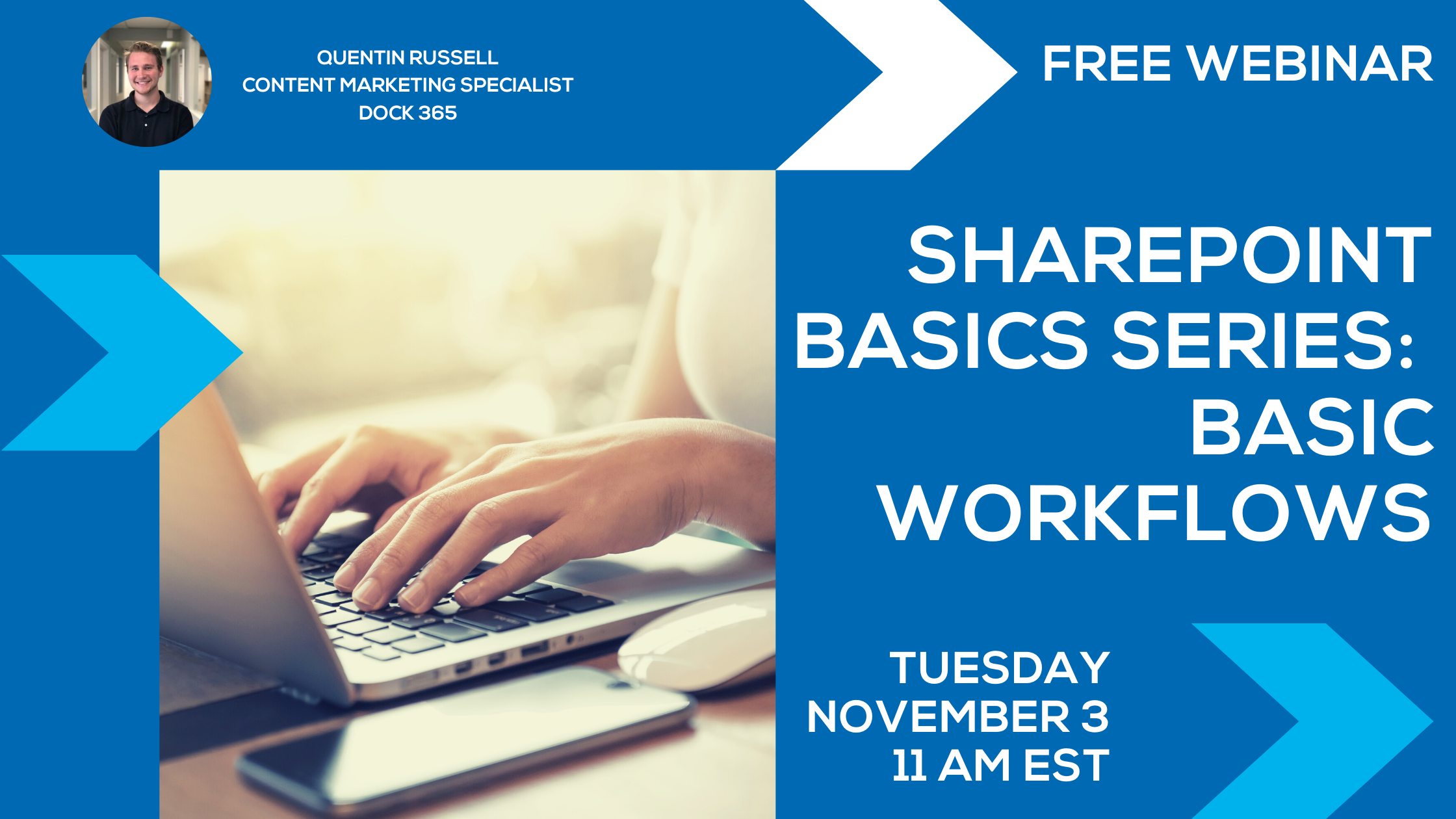 Free Webinar - SharePoint Basics Series : Basic Workflows