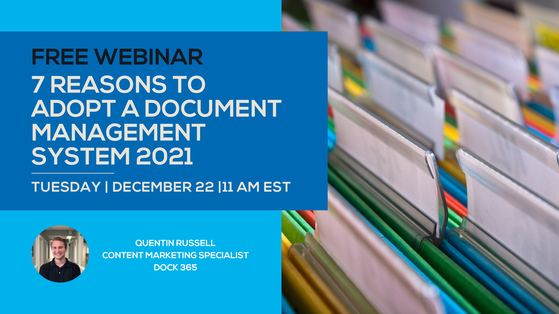 Dock 365 Webinar - 7 Reasons To Adopt a Document Management System in 2021
